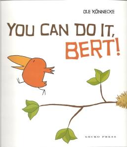 you can do it bert