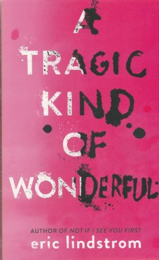 tragic-wonderful